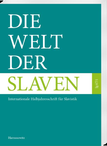 Die Welt der Slaven: Internationale Halbjahresschrift für Slavistik